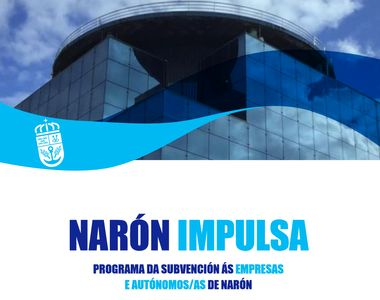 Publicada la relación de empresas beneficiarias de Narón Impulsa